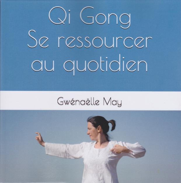 Qi Gong, se ressourcer au quotidien
